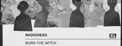 New single Radiohead - BURN THE WITCH